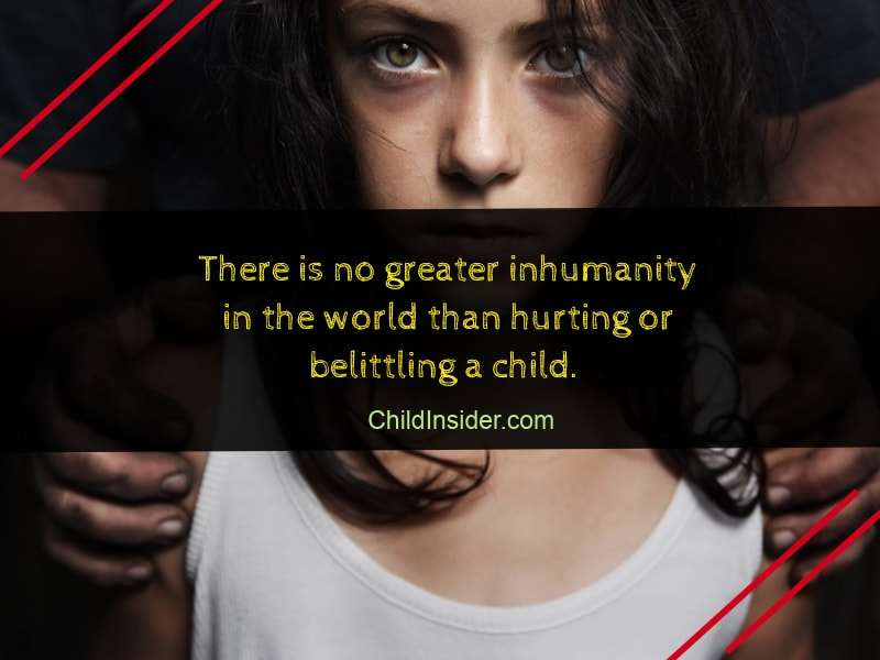 Child Abuse Quotes Custom 48 Child Abuse Quotes That Will Remind Us The Danger Child Insider