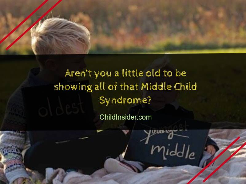20 Best Middle Child Quotes With Images – Child Insider