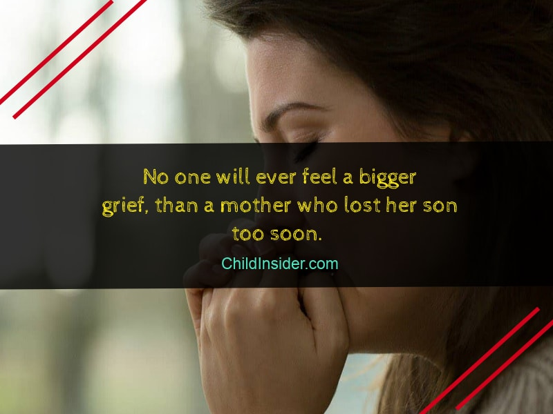 mother lost son grieving quote