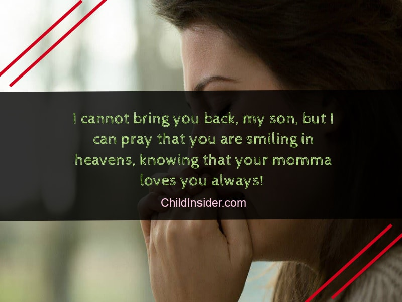 mother grieving loss of son quote