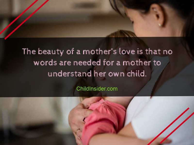 beauty of mother's love for children sayings