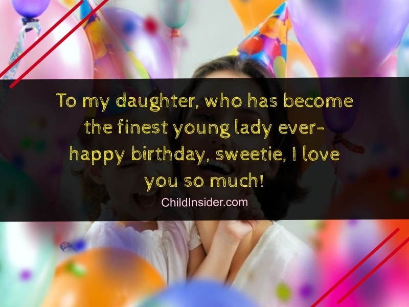 To My Daughter Who Has Become The Finest Young Lady Ever Happy Birthday Sweetie I Love You So Much