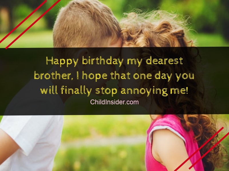 40 Funny Birthday Wishes For Younger Brother From Sister