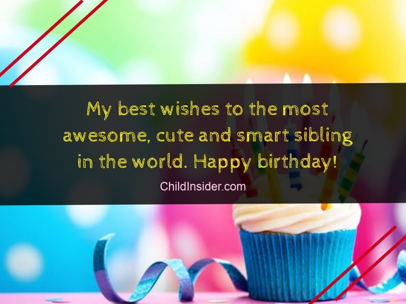 30 Funny Birthday Wishes For Younger Brother From Sister Child Insider