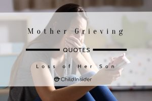 10 Emotional Mother Grieving the Loss of A Son Quotes ...
