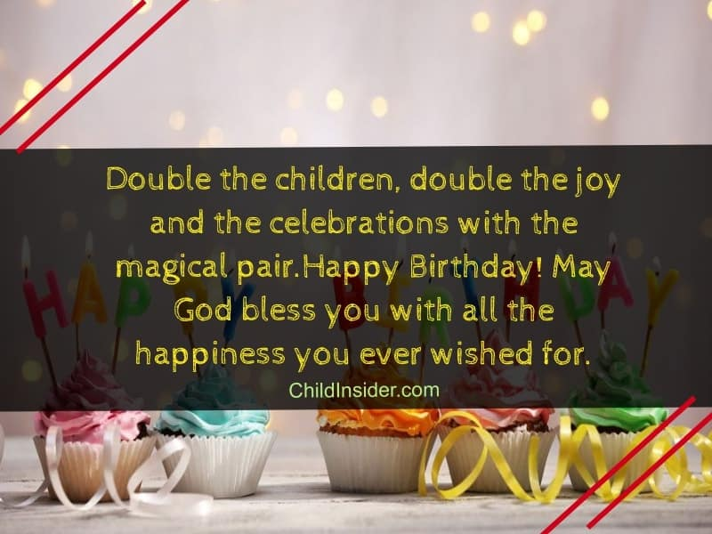 60 Amazing Birthday Wishes For Twins On Their Special Day Child