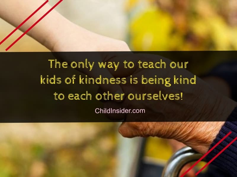 50 Inspiring Kindness Quotes For Kids That Everyone Can Understand