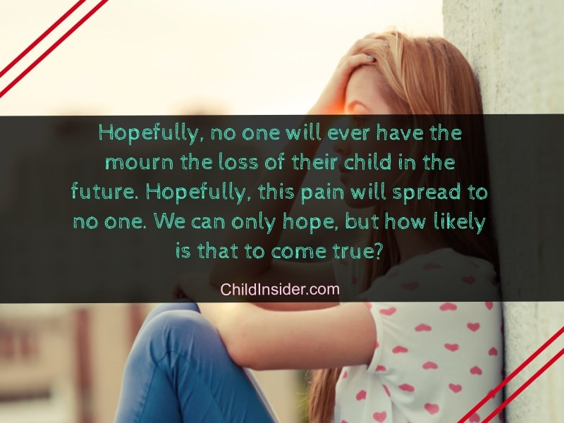 60 Best Quotes About Loss of A Child to Show Sympathy ...