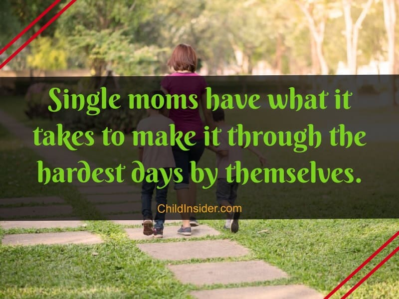 Single Mom Quotes 101 Messages To Boost Up Their Morale